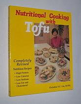NUTRITIONAL COOKING WITH TOFU. (Signed Copy)