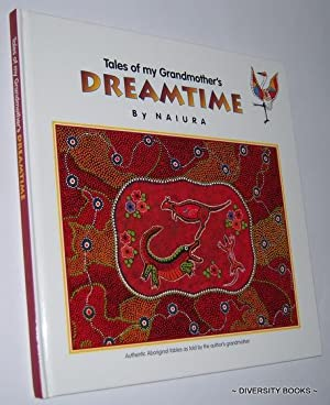 TALES OF MY GRANDMOTHER'S DREAMTIME: Naiura
