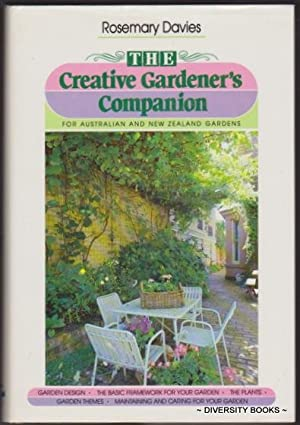 THE CREATIVE GARDENER'S COMPANION : For Australian and New Zealand Gardens