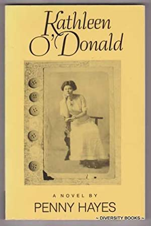 KATHLEEN O'DONALD : A Novel