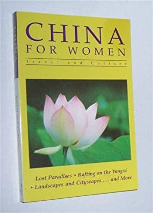 CHINA FOR WOMEN : Travel and Culture