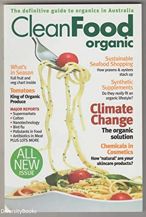 CLEANFOOD ORGANIC Number 4 : The Definitive Guide to Organics in Australia