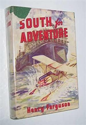 SOUTH FOR ADVENTURE