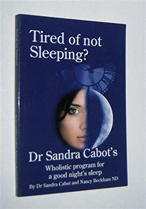 TIRED OF NOT SLEEPING? : A Complete and Practical Guide to Overcoming Insomnia
