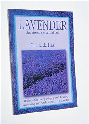 LAVENDER : The Most Essential Oil