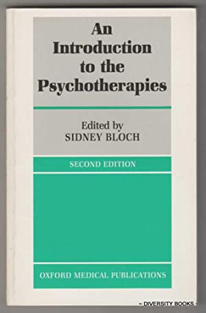 AN INTRODUCTION TO THE PSYCHOTHERAPIES (Second Edition)