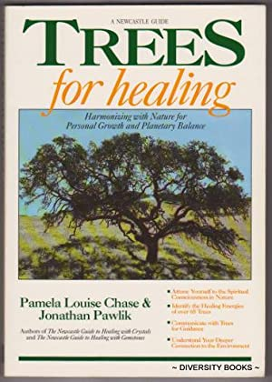 TREES FOR HEALING : Harmonizing with Nature for Personal Growth and Planetary Balance
