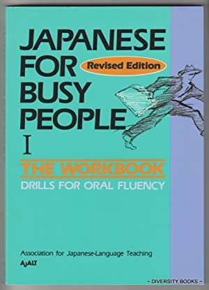 JAPANESE FOR BUSY PEOPLE I : The: Association for Japanese-Language