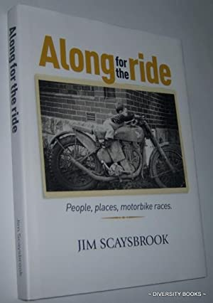 ALONG FOR THE RIDE : People, Places, Motorbike Races