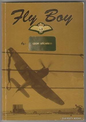 FLY BOY (Signed Copy): Litchfield, Geoff
