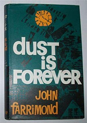 DUST IS FOREVER