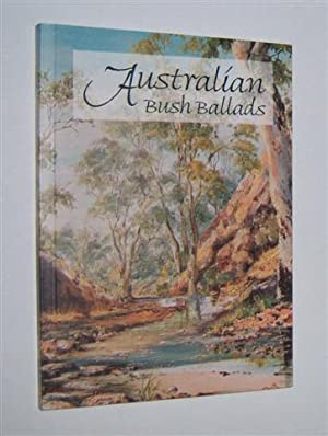 AUSTRALIAN BUSH BALLADS and Other Verse: Various)