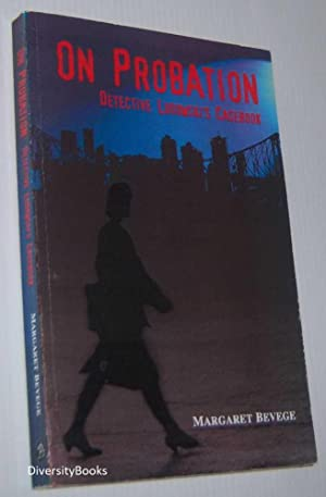 ON PROBATION: Detective Ludowski's Casebook (Signed Copy)