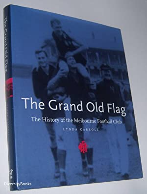 THE GRAND OLD FLAG: The History of: Carroll, Lynda