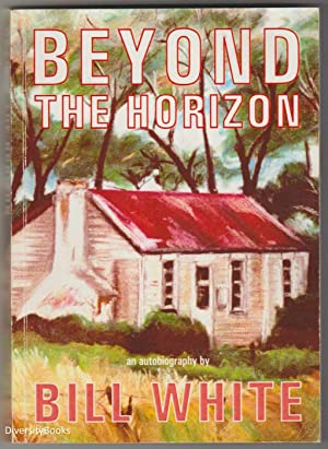 BEYOND THE HORIZON (Signed Copy)