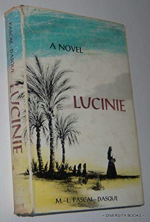 LUCINIE : A Novel