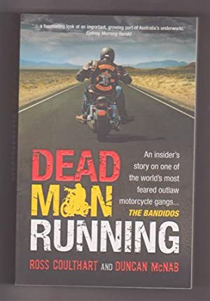 DEAD MAN RUNNING: Coulthart, Ross and McNab, Duncan