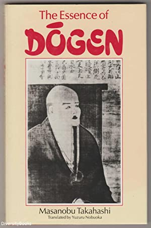 THE ESSENCE OF DOGEN