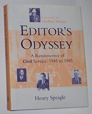EDITOR'S ODYSSEY : A Reminiscence of Civil Service 1945 to 1985