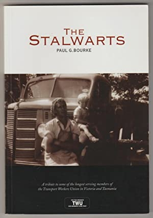 THE STALWARTS: A Tribute to Some of the Longest Serving Members of the Transport Workers Union in...