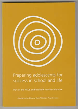 PREPARING ADOLESCENTS FOR SUCCESS IN SCHOOL AND LIFE