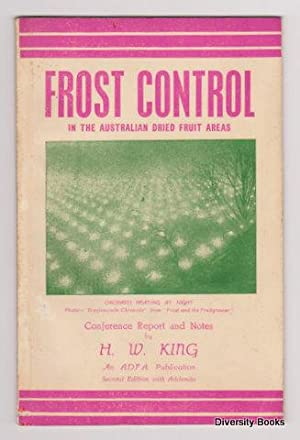 FROST CONTROL IN THE AUSTRALIAN DRIED FRUITS AREAS