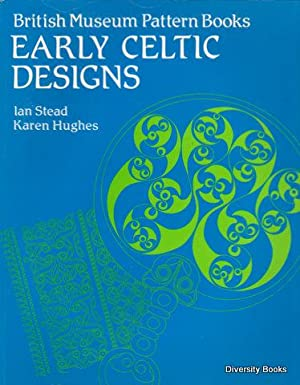 EARLY CELTIC DESIGNS (British Museum Pattern Books)