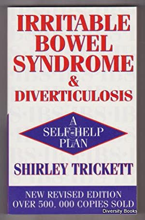 IRRITABLE BOWEL SYNDROME & DIVERTICULITIS: A Self-Help Plan
