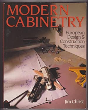 MODERN CABINETRY : European Design & Construction Techniques
