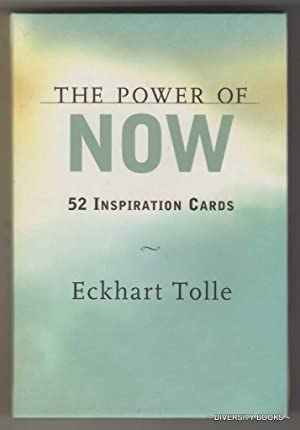 THE POWER OF NOW : 50 Inspiration Cards
