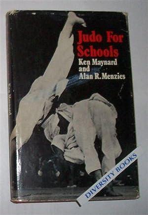 JUDO FOR SCHOOLS: Maynard, Ken and