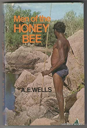 MEN OF THE HONEY BEE