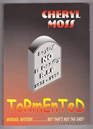 TORMENTED. (Signed Copy)