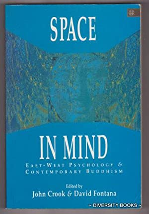 SPACE IN MIND : East-West Psychology and Contemporary Buddhism