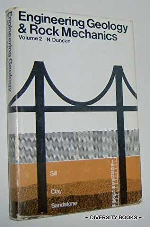 ENGINEERING GEOLOGY AND ROCK MECHANICS. Volume II