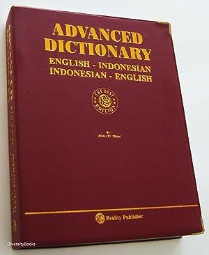 ADVANCED DICTIONARY English Indonesian. Indonesian-English: Reality Team]