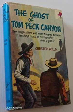 THE GHOST OF TOM PECK CANYON