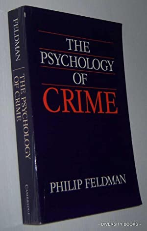 THE PSYCHOLOGY OF CRIME : A Social Science Textbook