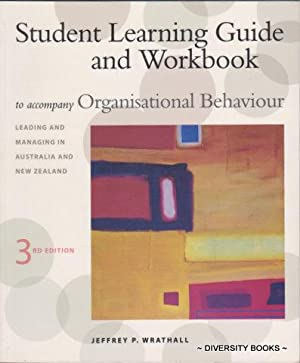 STUDENT LEARNING GUIDE AND WORKBOOK to Accompany: Wrathall, Jeffrey P.