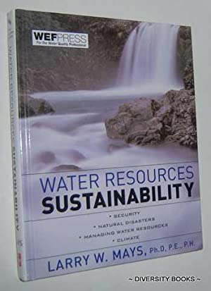 WATER RESOURCES SUSTAINABILITY: Mays, Larry W.