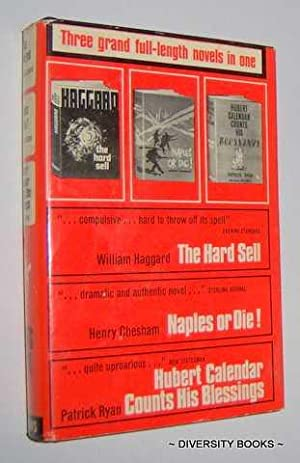 THE HARD SELL. NAPLES, OR DIE! HUBERT CALENDAR COUNTS HIS BLESSINGS. (plus Two Short stories) Bound...