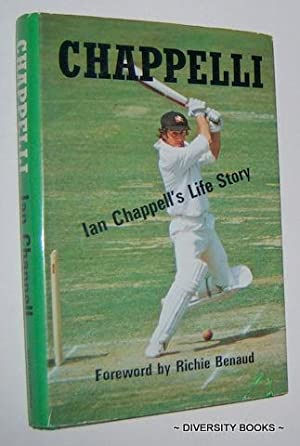 CHAPPELLI : Ian Chappell's Life Story. (Signed Copy)
