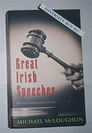 GREAT IRISH SPEECHES OF THE TWENTIETH CENTURY
