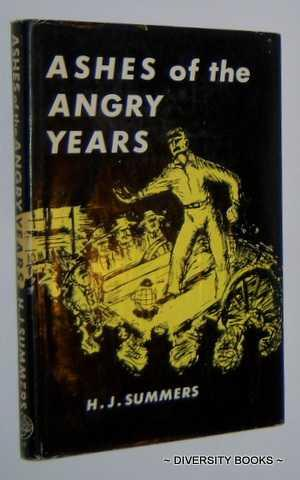 ASHES OF THE ANGRY YEARS