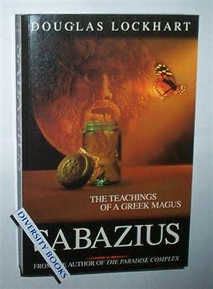 SABAZIUS: The Teachings of a Greek Magus: Lockhart, Douglas