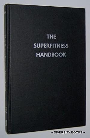 THE SUPERFITNESS HANDBOOK
