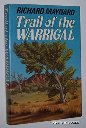 TRAIL OF THE WARRIGAL