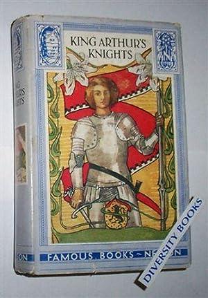 KING ARTHUR'S KNIGHTS: Gilbert, Henry (Retold