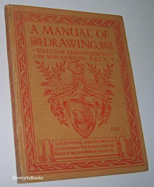A MANUAL OF DRAWING. Part 1