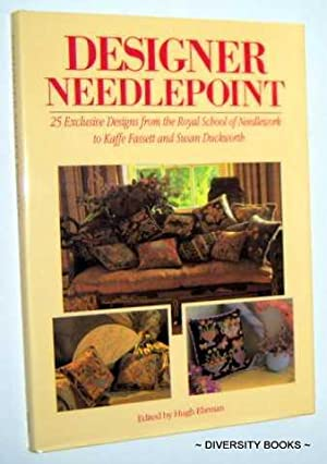 DESIGNER NEEDLEPOINT : 25 Exclusive Designs from the Royal School of Needlework to Kaffe Fassett ...